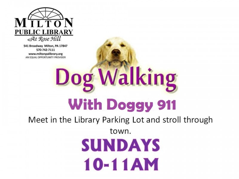 Dog Walking with Bob from Doggy 911 @ Milton Public Library | Milton | Pennsylvania | United States